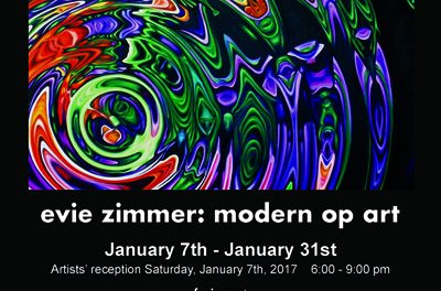 Modern Op Art by Evie Zimmer Opening Reception – January 7, 2017 6-9pm