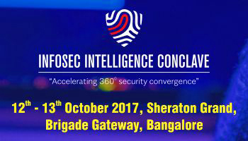 THE LAUNCH OF INFOSEC INTELLIGENCE CONCLAVE 2017