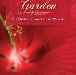 """""""Tending My Garden: A Celebration of Love, Life and Blessings"""" is the Perfect Blend of Poetry and Photography"""