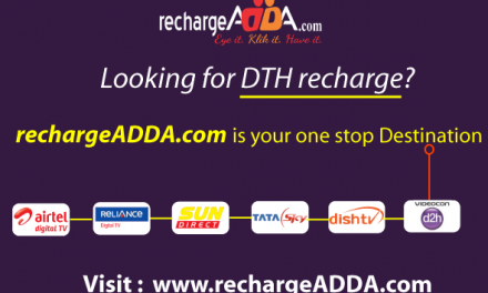 RechargeADDA Offers DTH Recharge Services Without Taking Any Extra Cost