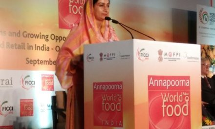 India's Food and Grocery Segment on a Fast Track to Growth: Smt Harsimrat Kaur Badal, Union Minister for Food Processing Industries