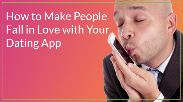 How to Build a Dating App like Tinder