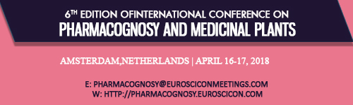 6th Edition of International Conference on Pharmacognosy and Medicinal Plants during April 16- 17, 2018 at Amsterdam, Netherlands