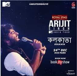 THE CITY OF JOY IS ALL SET TO BASK IN THE FESTIVE SPIRITS WITH ARIJIT SINGH'S HOMECOMING CONCERT THIS CHRISTMAS EVE  ROYAL STAG MEGA MUSIC ARIJIT SINGH LIVE IN CONCERT – THE MTV INDIA TOUR PRODUCED BY WIZCRAFT   ~Tickets exclusively available on BookMyShow~