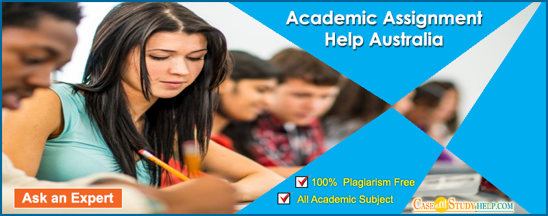 Top Quality Academic Assignments Help in Australia by Casestudyhelp.com