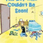 """""""The Boy Who Couldn't Be Seen"""" Provides Hope for Marginalized Children"""